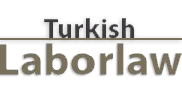 Turkish Labor Law